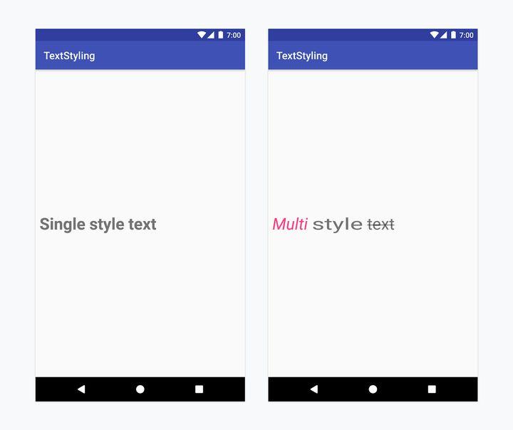 """左图:单一样式文本。设置了 textSize=""""32sp"""" 和 textStyle=""""bold"""" 的 TextView 。右图:多重样式文本。设置了 ForegroundColorSpan, StyleSpan(ITALIC), ScaleXSpan(1.5f), StrikethroughSpan 的文本。"""