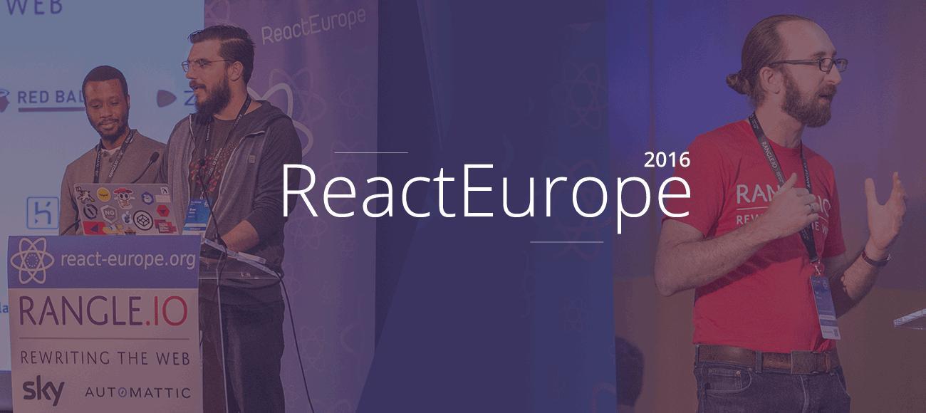 ReactEurope 2016 小记 - 上