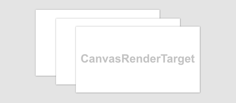 第二章 画布渲染目标CanvasRenderTarget