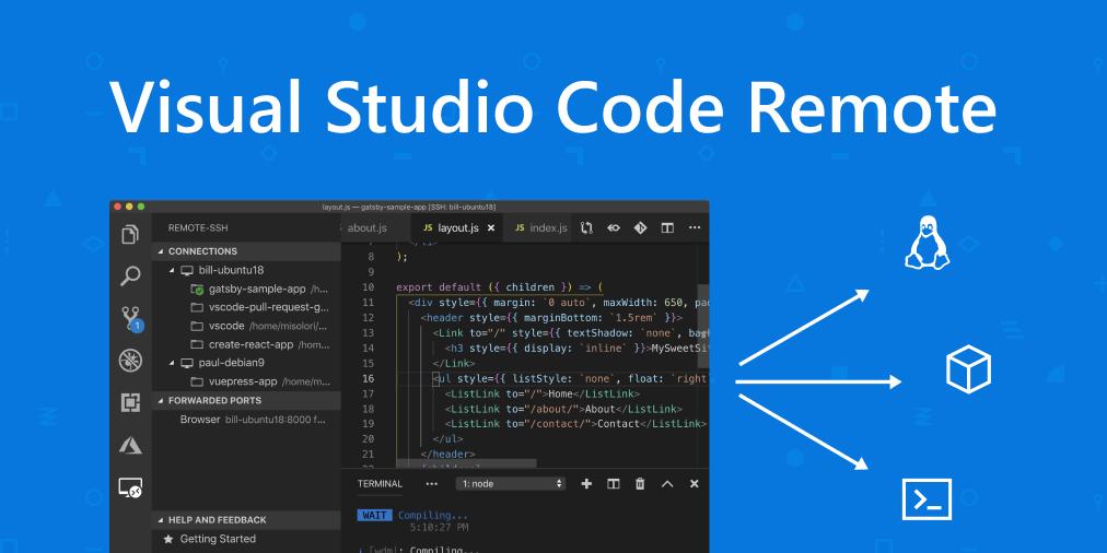 VS Code Remote 发布!开启远程开发新时代