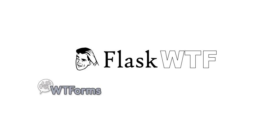 关于Flask表单,我所知道的一切