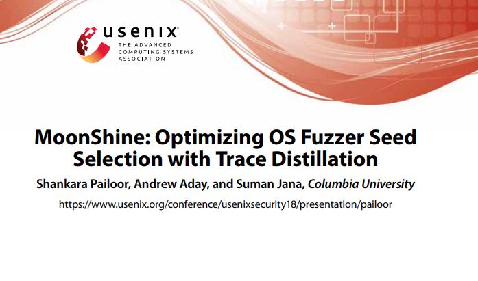 跟着白泽读论文丨MoonShine:OptimizingOSFuzzerSeedSelection*