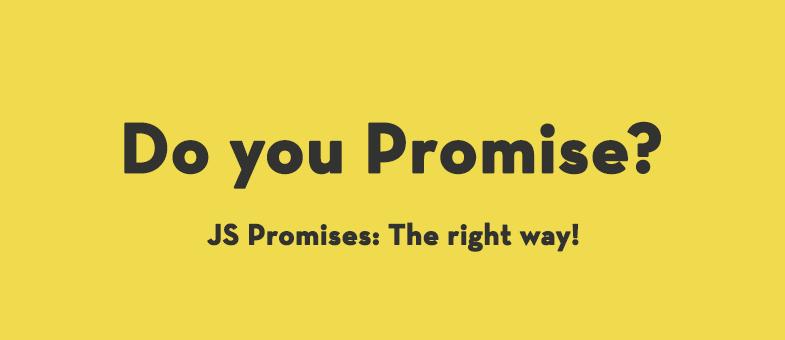 深入 Promise(二)——进击的 Promise