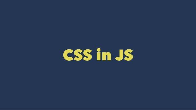 CSS-in-JS,向Web组件化再迈一大步