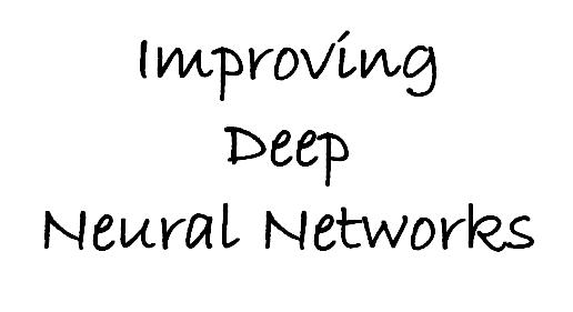 Coursera吴恩达《优化深度神经网络》课程笔记(3)-- 超参数调试、Batch正则化和编程框架
