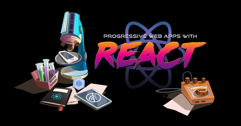 使用 React.js 的渐进式 Web 应用程序:第 1 部分 - 介绍